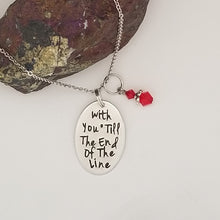 With You 'Till The End Of The Line - Pendant Necklace