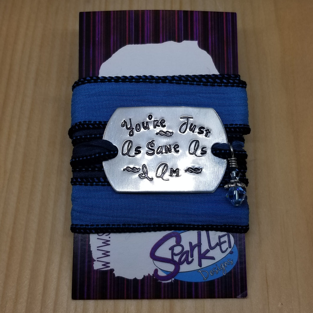You're Just As Sane As I Am wrap bracelet