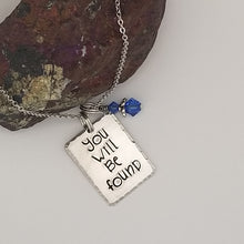 You Will Be Found - Pendant Necklace