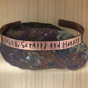Young, Scrappy And Hungry Cuff Bracelet