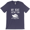 "Image of My Boat Doesn't Run On ""Thank You"" Men's T-Shirt"