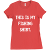 Image of This Is My Fishing Shirt Women's T-Shirt
