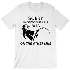 Sorry I Missed Your Call Men's T-Shirt