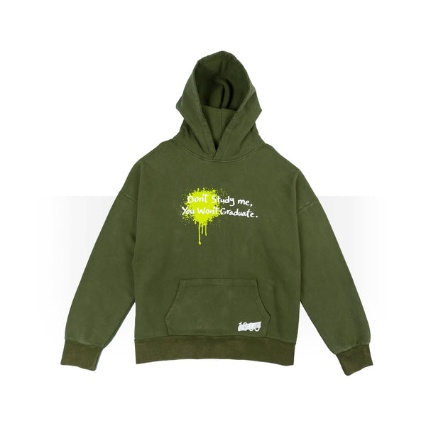 Don't study me green hoodie