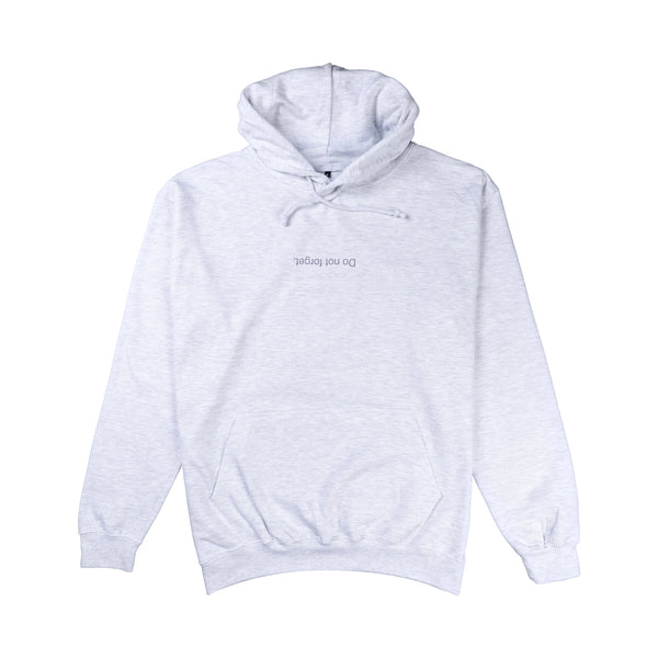 Do not forget Hoodie