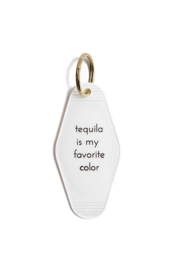 Tequila is my favorite color Motel keytag