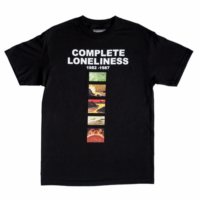 PLEASURES LONELINESS T-SHIRT