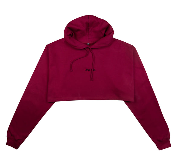 USE ME BURGUNDY CROPPED HOODIE