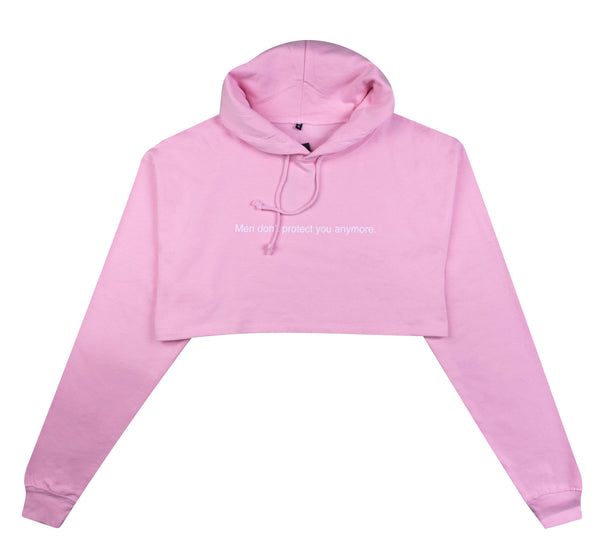 MEN DON'T PROTECT YOU ANYMORE LIGHT PINK CROPPED HOODIE