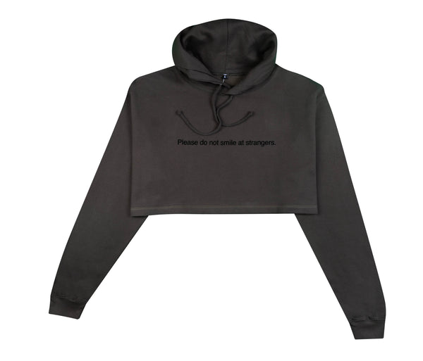 PLEASE DO NOT SMILE AT STRANGERS OLIVE CROPPED HOODIE