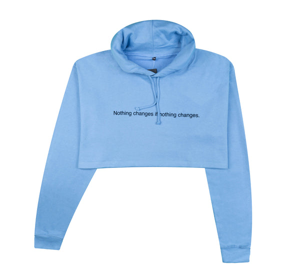 NOTHING CHANGES IF NOTHING CHANGES CORNFLOWER CROPPED HOODIE