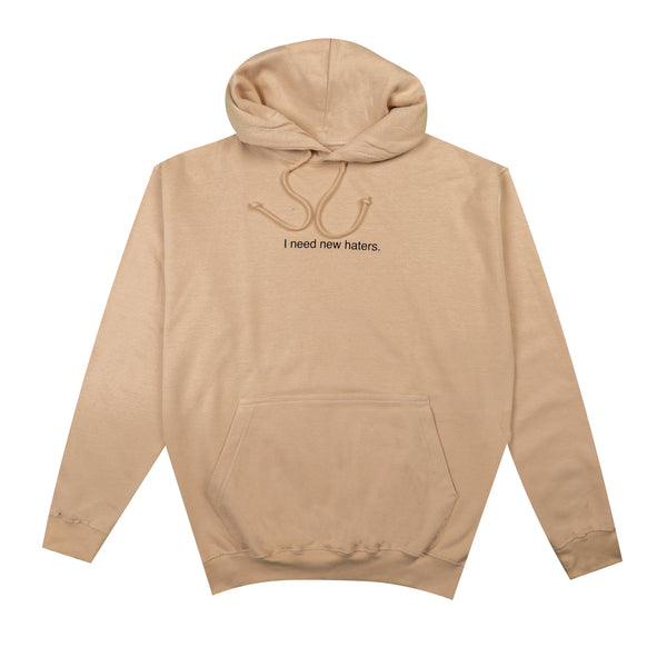 Sand Hoodie - I need new haters.