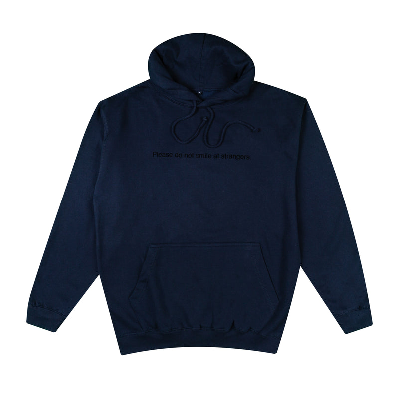 Navy Hoodie - Please do not smile at strangers.