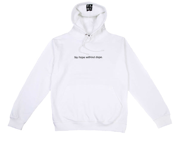 No hope without dope Hoodie