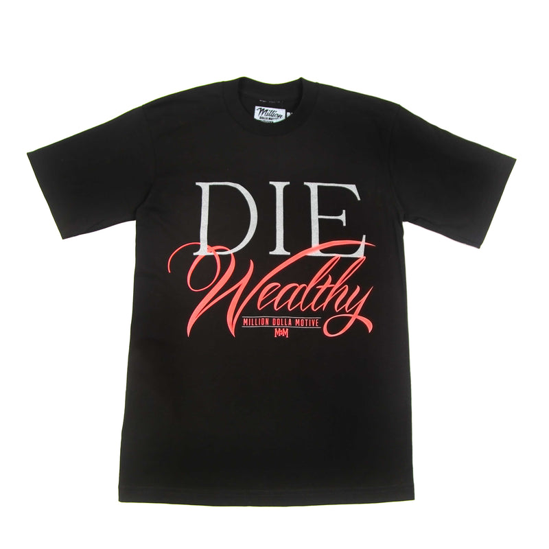 Die wealthy T-shirt