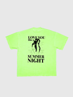 LOVE YOU LIKE A SUMMER NIGHT T-SHIRT