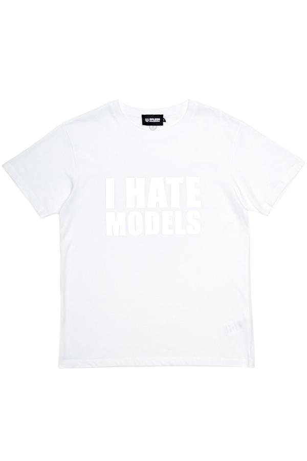 I HATE MODELS T-SHIRT