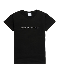 EXPENSIVE AND DIFFICULT T-SHIRT