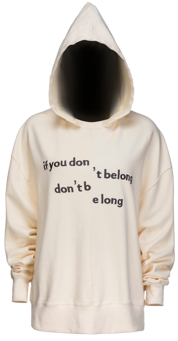 If you don't belong Beige Hoodie