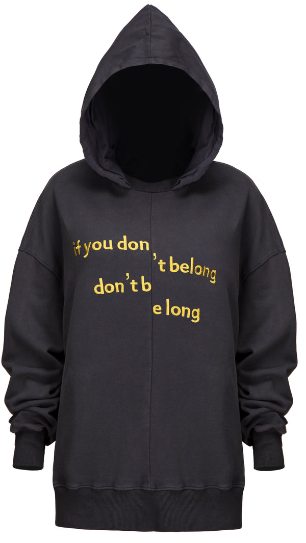 If you don't belong Grey Hoodie