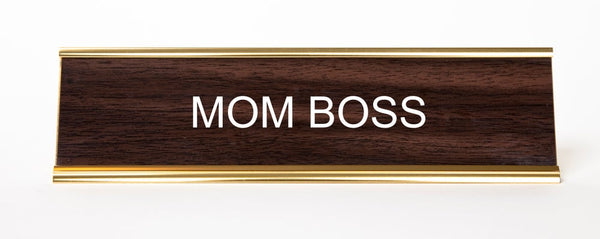 MOM BOSS Nameplate
