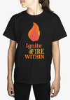 IGNITE THE FIRE - Kids Tee