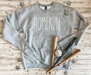 Homerun Sweatshirt- Ships in 1-3 days