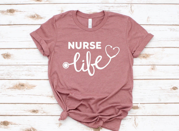 Nurse Life Tee Mauve- Ships in 1-3 Business days