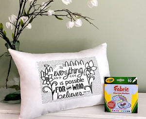 For A Cause Coloring Everything is Possible Pillow
