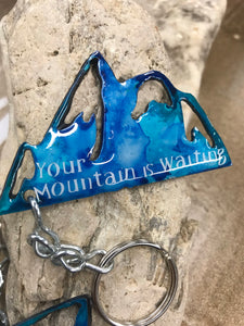 Your Mountain is Waiting - Key chain