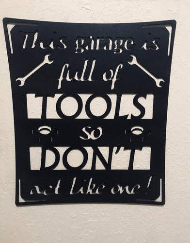 Don't Be A Tool - Metal Garage Art