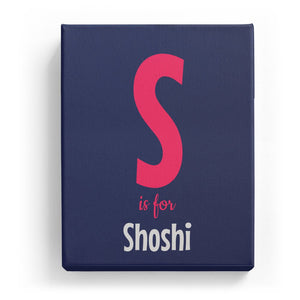 S is for Shoshi - Cartoony