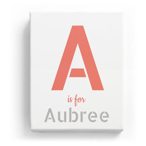 A is for Aubree - Stylistic