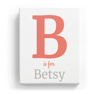 B is for Betsy - Classic