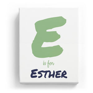 E is for Esther - Artistic