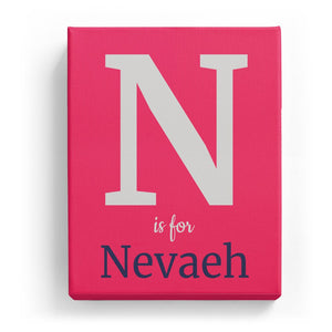 N is for Nevaeh - Classic