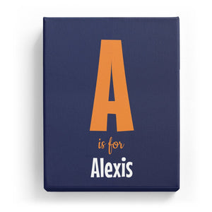 A is for Alexis - Cartoony