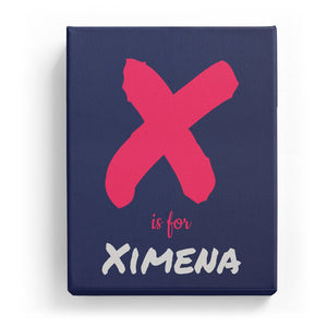 X is for Ximena - Artistic