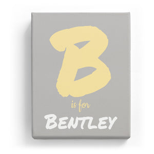 B is for Bentley - Artistic