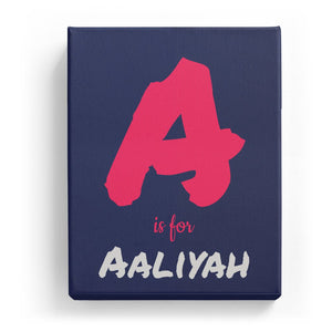 A is for Aaliyah - Artistic