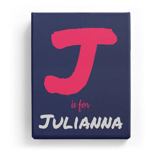 J is for Julianna - Artistic