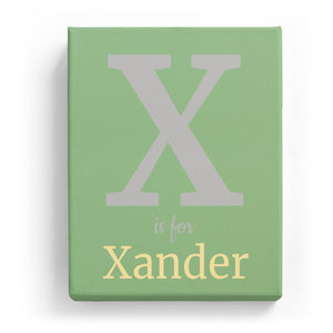 X is for Xander - Classic