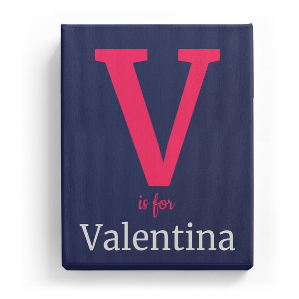 V is for Valentina - Classic