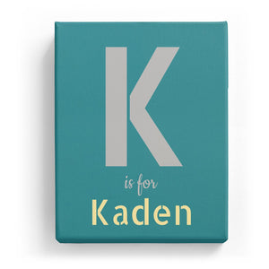 K is for Kaden - Stylistic