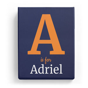 A is for Adriel - Classic