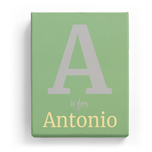 A is for Antonio - Classic