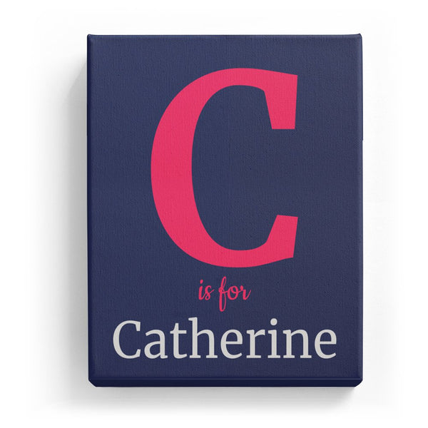 C is for Catherine - Classic