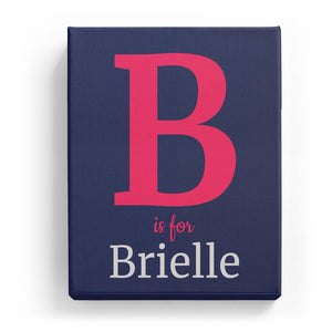 B is for Brielle - Classic