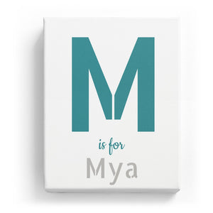 M is for Mya - Stylistic