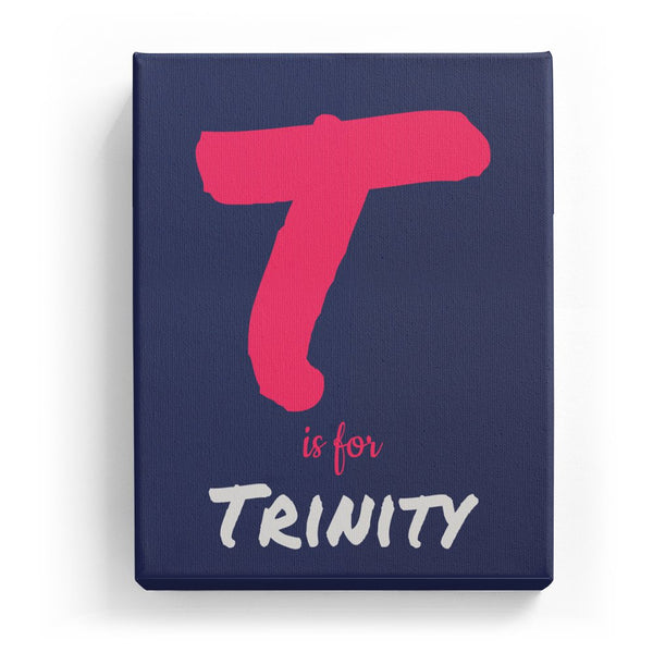 T is for Trinity - Artistic